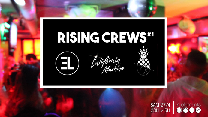 Rising Crews #1 / Paris April 2019