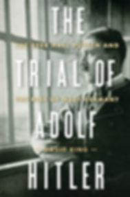 The Trial of Adolf Hitler David King