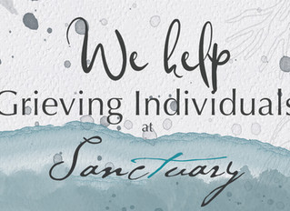 At Sanctuary, we help grieving individuals