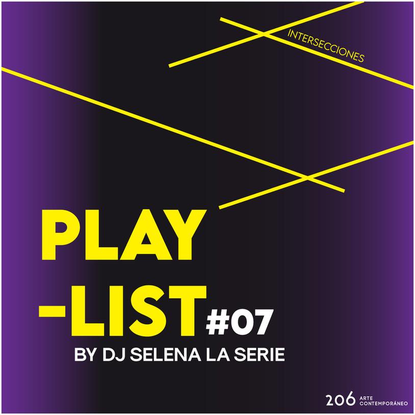 #07 Playlist by DJ Selena La Serie