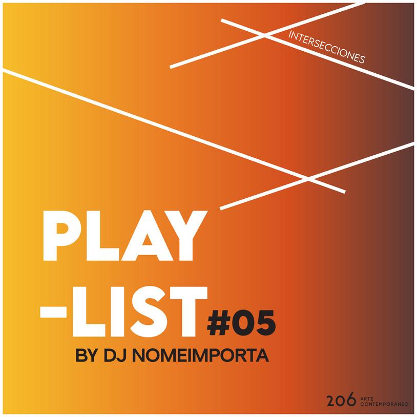 #05 Playlist by Dj NoMeImporta