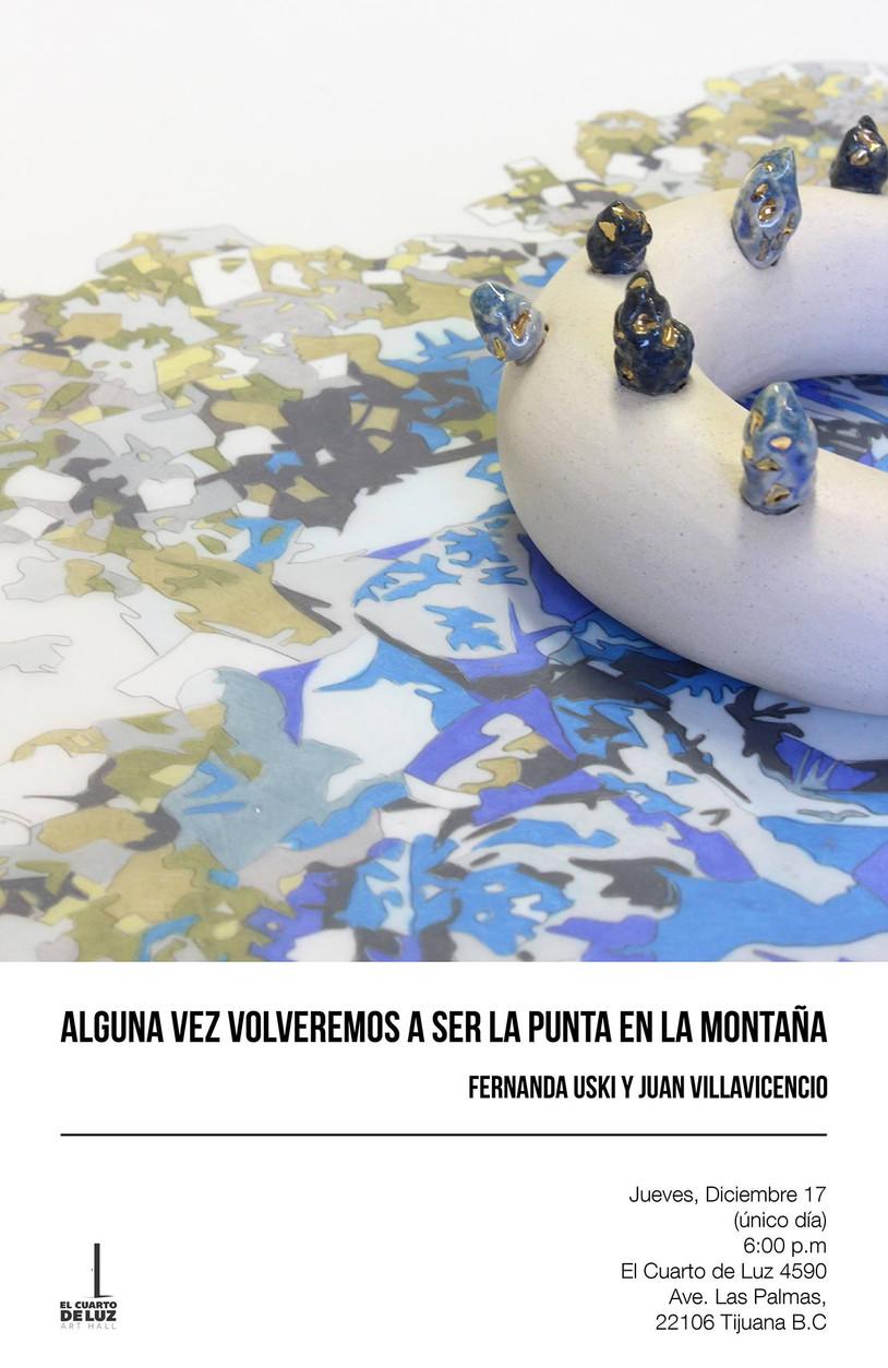 ALGUNA VEZ VOLVEREMOS A SER LA PUNTA DE LA MONTAÑA | Fernanda Uski y Juan Villavicencio | 17 de dici