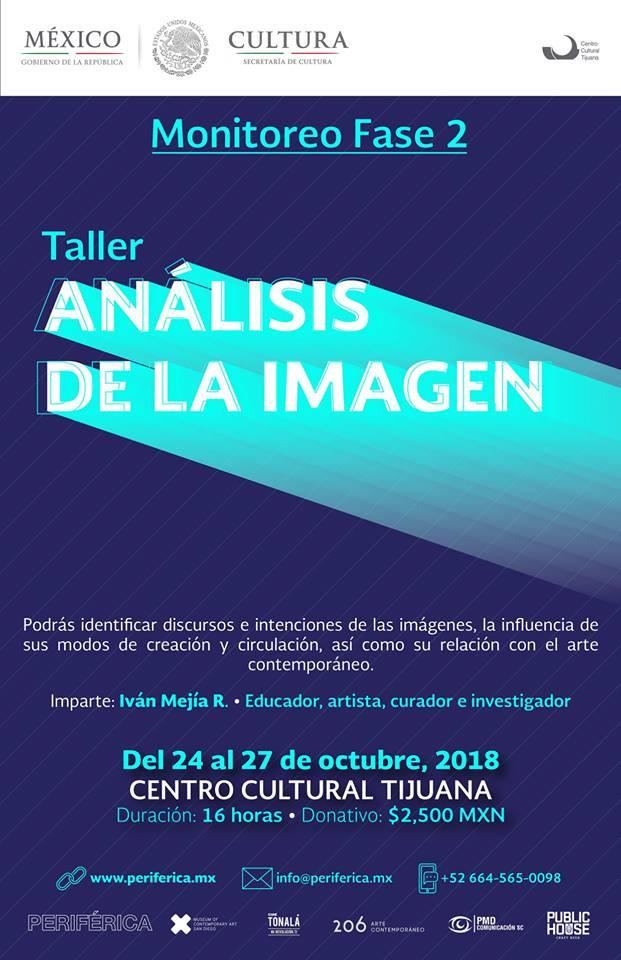 Monitoreo Fase 2 Módulo 3: Análisis de la imagen, imparte: Iván Mejía en Centro Cultural Tijuana del