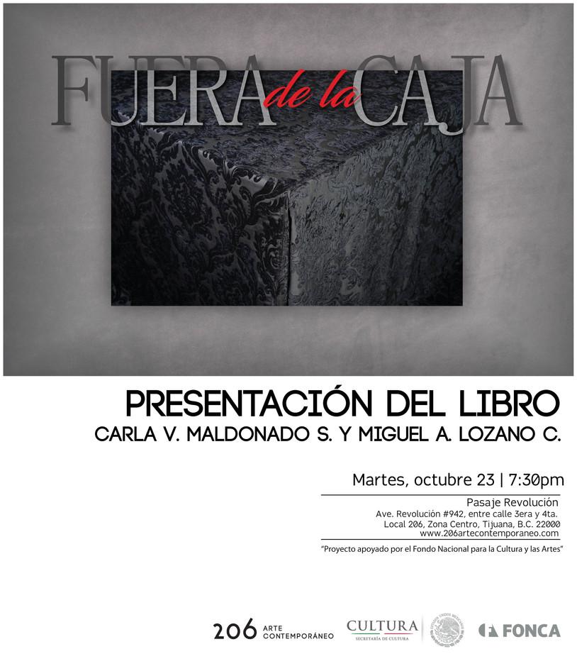 Presentación del libro: Fuera de la caja de Carla Maldonado y Miguel Lozano | 23 de octubre a las 7: