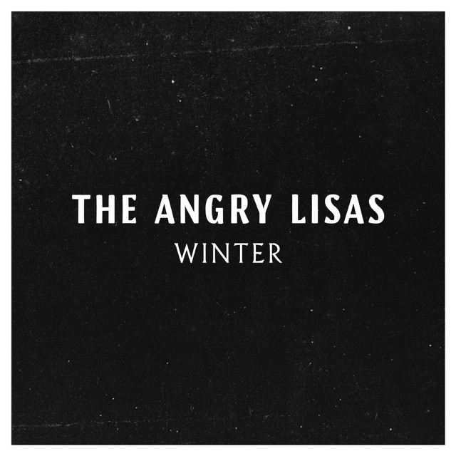 Winter by The Angry Lisas