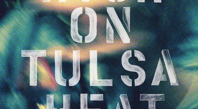 High On Tulsa Heat by John Moreland