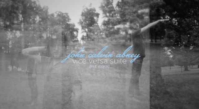 Vice Versa Suite by John Calvin Abney