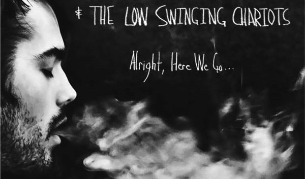 Alright, Here We Go... by Kyle Reid and the Low-Swinging Chariots