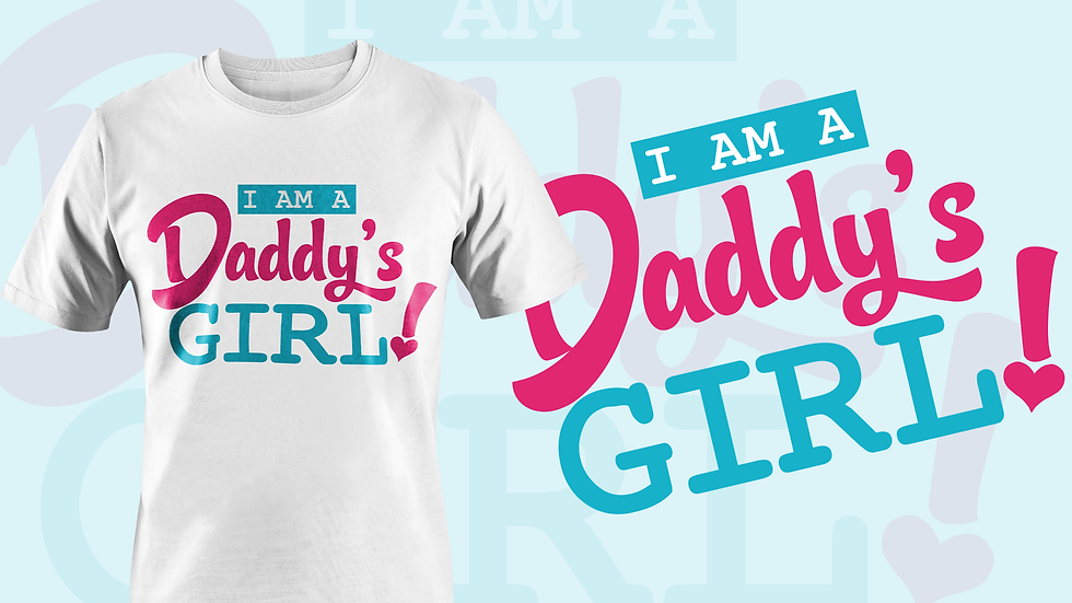 I'm a daddy's girl line