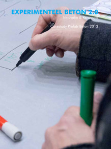 Experimenteel Beton 2.0 Casestudy Prefab Beton 2013 Innovatie & Renovatie