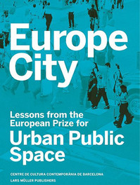 Europe City - Lessons for the European Prize for Urban Public Space