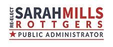 Re-Elect Sarah Mills Rottgers for Missouri Public Administrator Logo