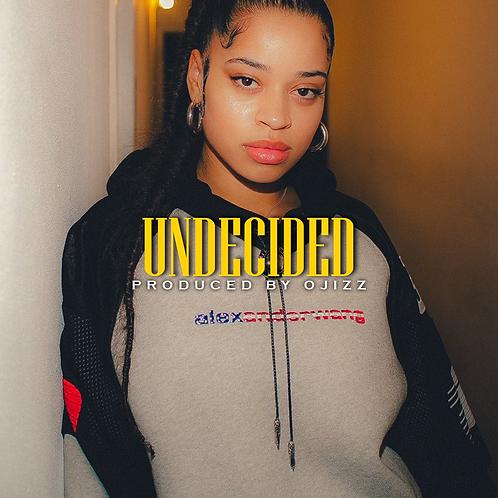 Undecided   Prod.By.Ojizz   100 Bpm
