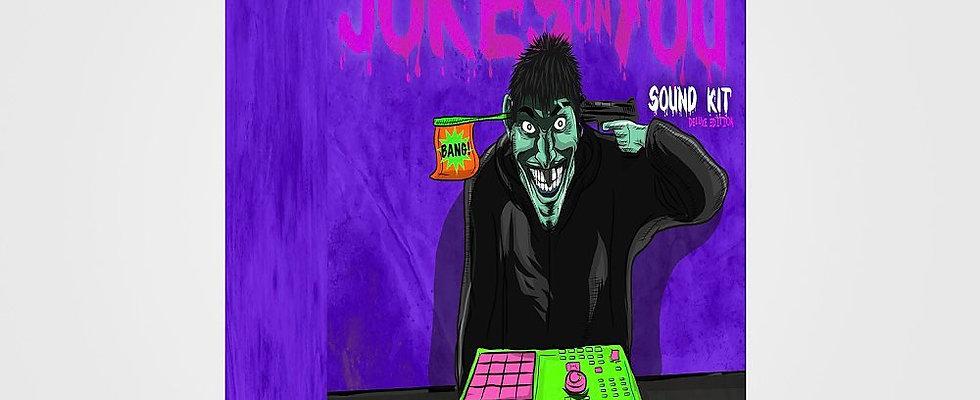 Jokes On You Sound Kit (Deluxe)