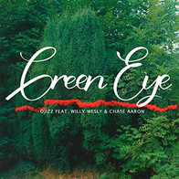 Ojizz-Green Eye Feat. Willy Wesly & Chase Aaron