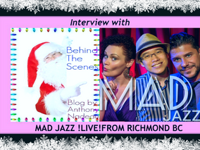 "Mad Jazz Brings It ""Home For The Holidays"" Exclusive Interview With Behind The Scenes"