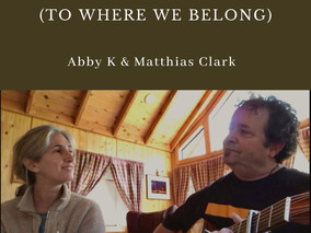 Abby K & Matthias Clark Release Video For Whatever Happened(To Where We Belong)