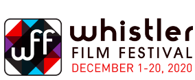 20th Anniversary Edition Of The Whistler Film Festival Moves Online & Other News.