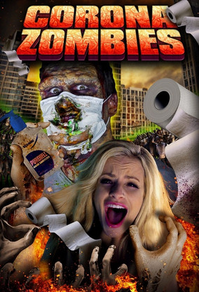 Press Release: CORONA ZOMBIES! They're Coming to Wipe You Out!