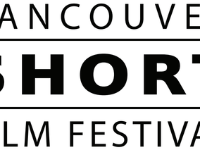 Vancouver Short Film Festival Opens Submissions To All Canadian Filmmakers