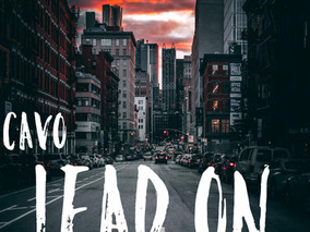 "Press Release--Cavo Release New Single/Video: ""Lead On"""