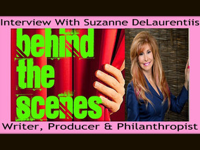 Interview With Suzanne DeLaurentiis --Writer, Producer & Other Talents