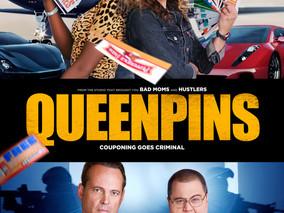 QUEENPINS (STX films)With Stars Kristen Bell & Kirby Howell-Baptiste Release Date: Sept 10, 2021