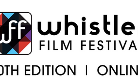Whistler Film Festival Wraps 20th Virtual Edition with Impressive Results and Key Learnings
