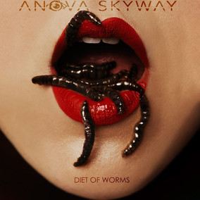 "Fresh Music For The Ears-See Anova Skyway's New Music Video ""Diet Of Worms"""