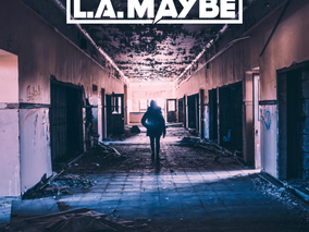 "THE L.A. MAYBE Official Music Video for ""Mr. Danger;"" Debut LP, 'Dirty Damn Tricks,' Out 3/26/2021!"