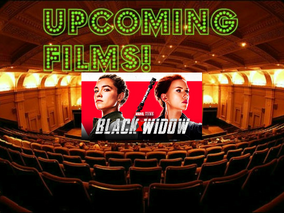 Upcoming Films-Marvel Studios Black Widow-Coming to Theaters & Disney+ July 9, 2021