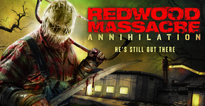Redwood Massacre: Annihilation--Movie Review- Worthy Sequel To The First Film