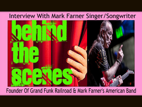 Interview With Mark Farner Singer/Songwriter Founder of Grand Funk Railroad