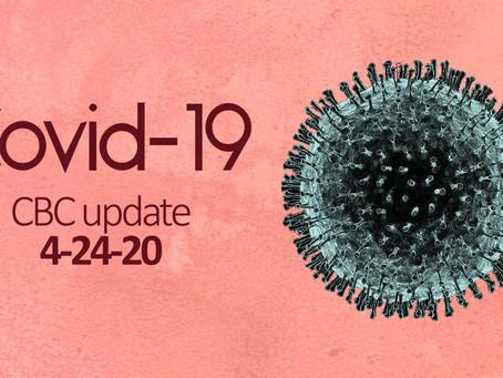 Covid-19: CBC Update 4/24/20