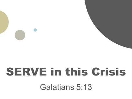 SERVE in this Crisis