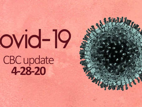 Covid-19: CBC Update 4/28/20