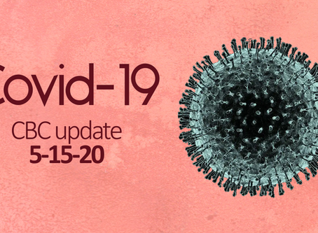 Covid-19: CBC Update 5/15/20