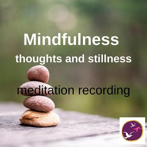 Mindfulness meditation - thoughts and stillness