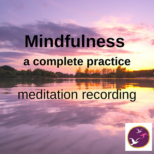 Mindfulness meditation - a complete practice