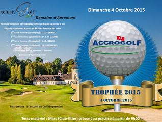 Trophée ACCROGOLF le 4 Octobre 2015