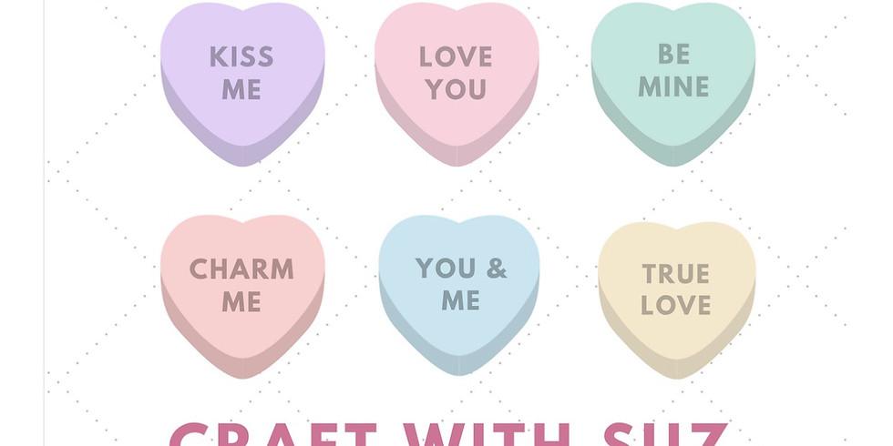Craft Workshop with Suz- Valentine's Day Theme