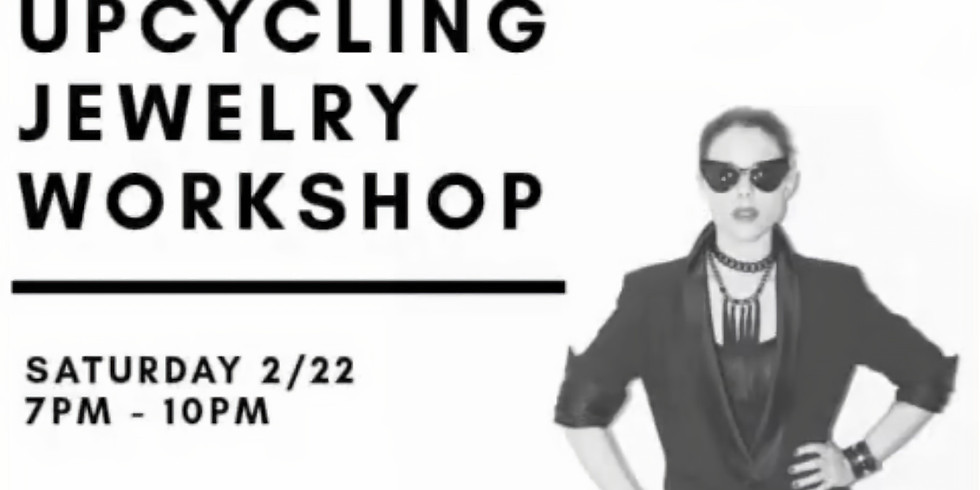 Upcycling Jewelry Workshop