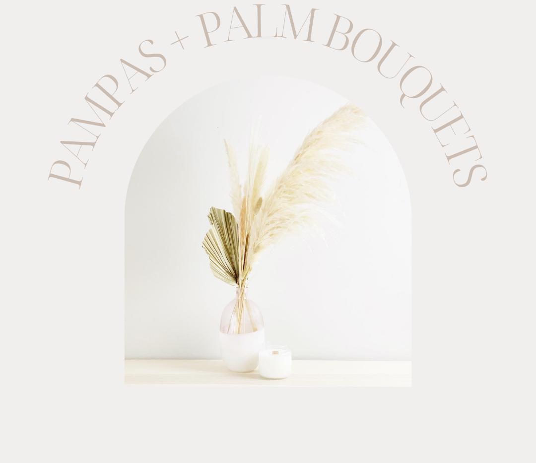 Pampas Bouquets