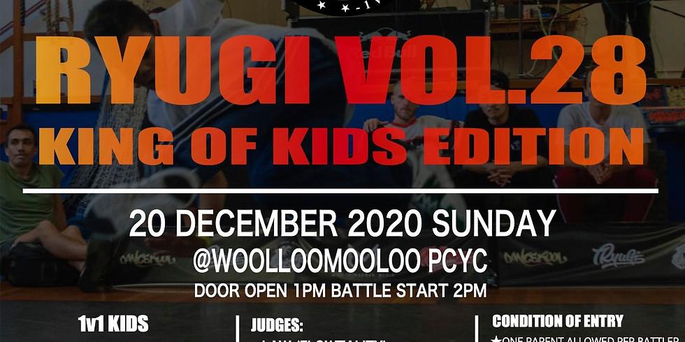 Ryugi Vol.28 - King of Kids Edition (postponed)