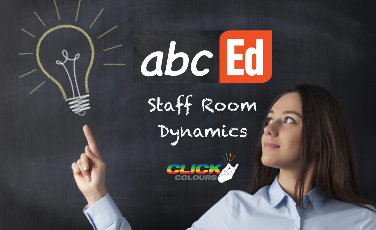Staffroom Dynamics Staff PD Workshop