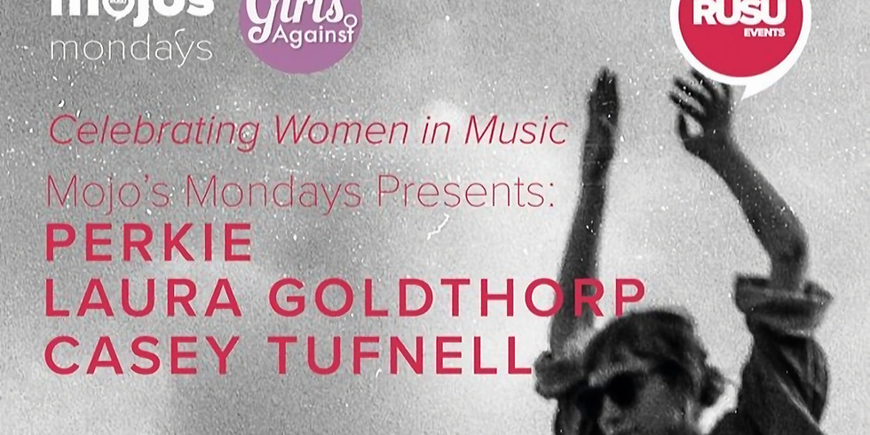 Mojo's Mondays Presents: Perkie, Laura Goldthorp & Casey Tufnell