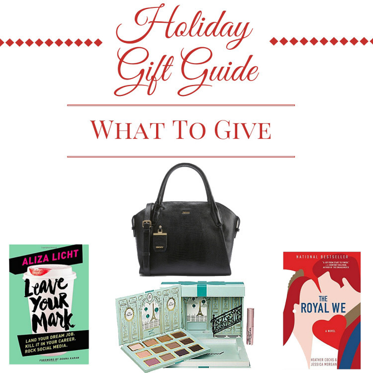 Ultimate Holiday Gift Guide - What to Give