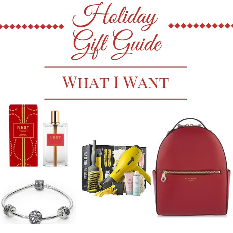 Ultimate Holiday Gift Guide - What I Want