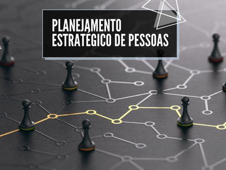 Planejamento Estratégico de Pessoas