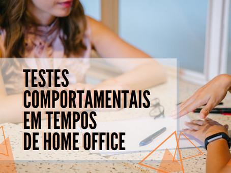 Testes comportamentais como ferramentas de avaliação em tempos de home office e entrevistas online